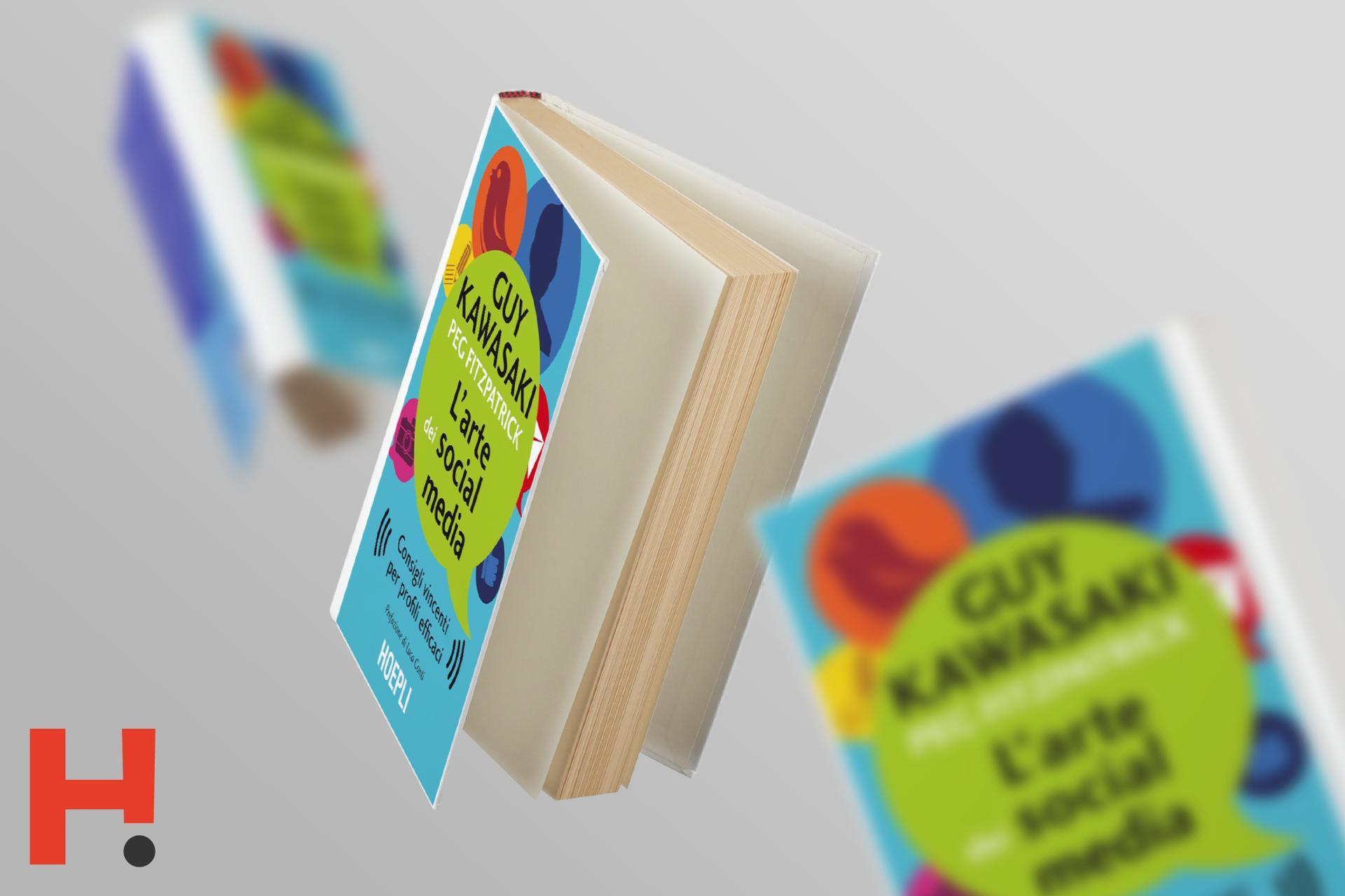 L'Arte dei Social Media di Guy Kawasaki & Peg Fitzpatrick [Libri sul Web Marketing]